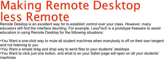 Making Remote Desktop less Remote